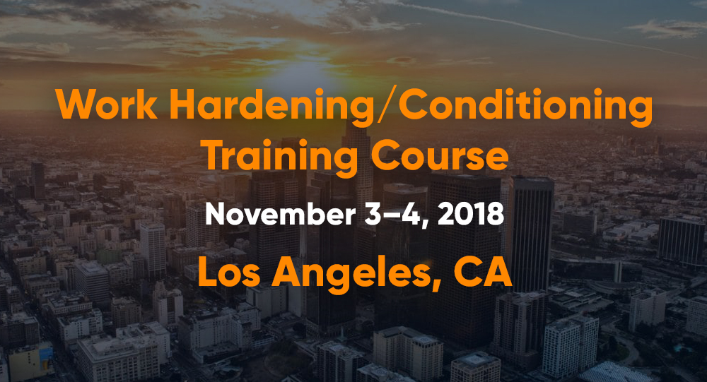 November 3-4 | Work Hardening/Conditioning Training Course | Los Angeles, CA
